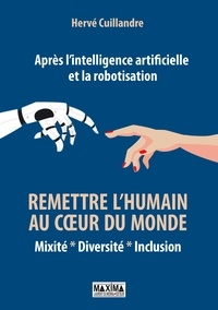 Real book download pdf gratuit Après l'intelligence artificielle et la robotisation  - Mixité - Diversité - Inclusion par Hervé Cuillandre en francais