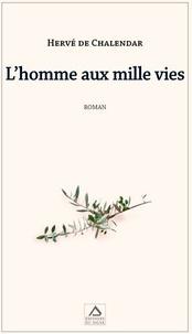 Téléchargement gratuit ebook pdf file L'homme aux mille vies  - Mémoires intimes du juif errant