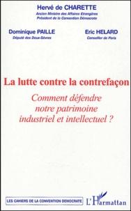 Hervé de Charette et Dominique Paillé - La lutte contre la contrefaçon : Comment défendre notre patrimoine industriel et intellectuel ? - Colloque du 27 janvier 2004.