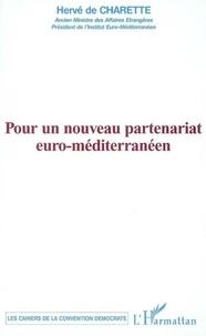 Hervé de Charette - Pour un nouveau partenariat euro-méditerranéen.