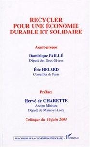 Hervé de Charette et Dominique Paillé - Recycler pour une économie durable et solidaire - Colloque du 16 juin 2003.
