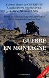 Hervé de Courrèges et Pierre-Joseph Givre - Guerre en montagne.