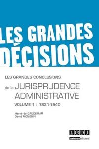 Les grandes conclusions de la jurisprudence administrative - Tome 1, 1831-1940.pdf