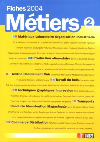 Hervé de Monts de Savasse - Fiches métiers 2004 - Volume 2.