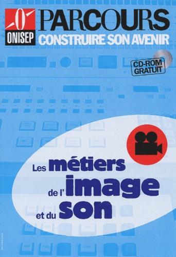 Hervé de Monts de Savasse et  Collectif - Les métiers de l'image et du son. 1 Cédérom