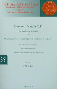 Hervé de Nédellec - De quattuor materiis sive Determinationes contra magistrum Henricum de Gandavo - Volume 2, De esse et essentia.
