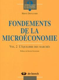 Goodtastepolice.fr Fondements de la microéconomie. Volume 2, L'équilibre des marchés Image