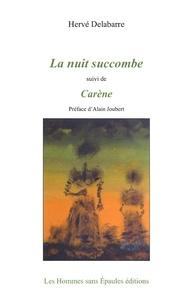 Herve Delabarre - La nuit succombe.
