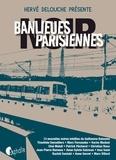 Hervé Delouche - Banlieues parisiennes Noir.