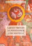 Hervé Denonain et Jean-Claude Sergent - Carnet tibétain de pensées pour l'ère nouvelle.