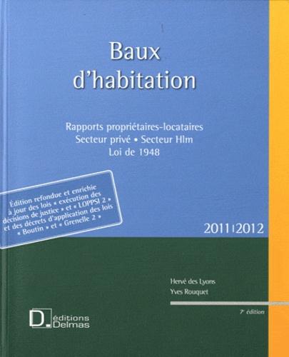 Hervé Des Lyons et Yves Rouquet - Baux d'habitation 2011-2012. 1 Cédérom