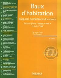 Hervé Des Lyons et Yves Rouquet - Baux d'habitation - Rapports propriétaires-locataires, Secteur privé-Secteur Hlm, Loi de 1948, Edition 2007.