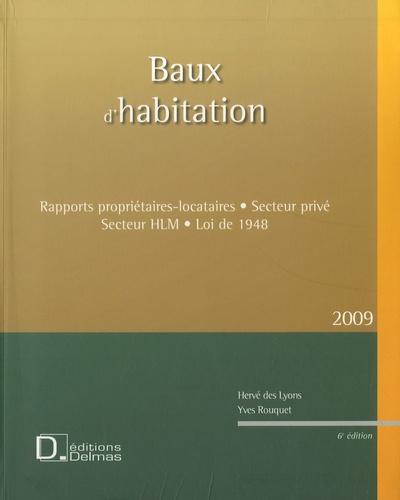 Hervé Des Lyons et Yves Rouquet - Baux d'habitation - Rapports propriétaires-locataires, secteur privé, secteur HLM, loi de 1948. 1 Cédérom