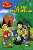 Hervé Desbois - Les Aventures de Mimi et Vincent Tome 1 : Le sac mystérieux.