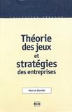 Hervé Devillé - Théorie des jeux et stratégies des entreprises - Incidences de la communication et de la réputation dans la coordination des stratégies.