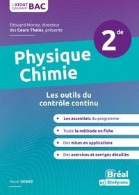 Herve Dewez et Hélène Carvallo - Physique-chimie 2de - Les outils du contrôle continu.