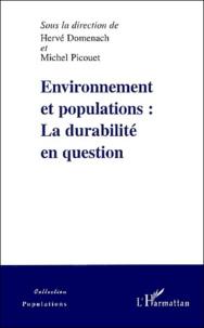Hervé Domenach et Michel Picouet - Environnement et populations : la durabilité en question.