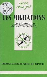 Hervé Domenach et Michel Picouet - Les migrations.