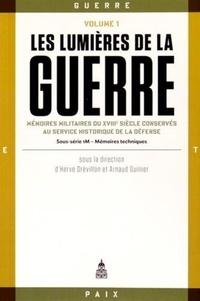 Les Lumières de la guerre - Mémoires militaires du XVIIIe siècle conservés au Service historique de la Défense Volume 1.pdf
