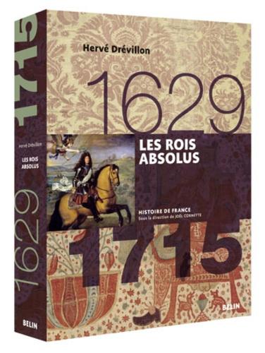 Les rois absolus (1629-1715)
