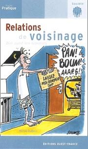 Hervé Dubois - Relations de voisinage.