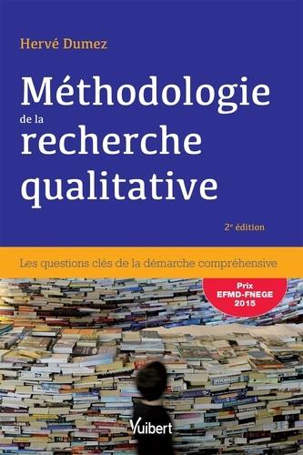 Méthodologie de la recherche qualitative. Les questions clés de la démarche compréhensive