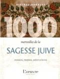 Hervé Elie Bokobza - 1000 merveilles de la sagesse juive.