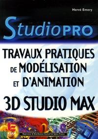 Travaux Pratiques de Modélisation et d'animation- 3ds max - Hervé Emery pdf epub