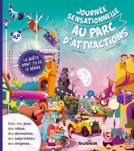 Journée sensationnelle au parc d'attractions