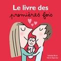 Hervé Eparvier et Soledad Bravi - Le livre des premières fois.