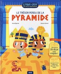 Hervé Eparvier et  Liberum Donum - Le trésor perdu de la pyramide.