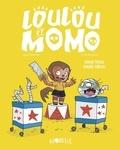 Hervé Eparvier et Mickaël Roux - Loulou et Momo Tome 3 : Hocus pocus, maudit circus !.