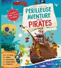 Hervé Eparvier et Jean-Marc Langue - Périlleuse aventure chez les pirates.