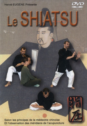 Hervé Eugène - Le Shiatsu.