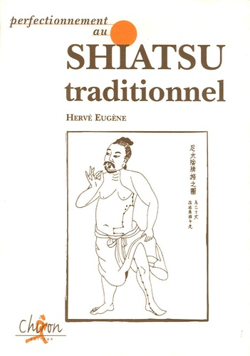 Hervé Eugène - Perfectionnement au shiatsu traditionnel.