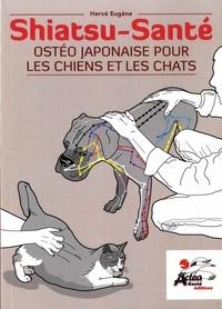 Hervé Eugène - Shiatsu-Santé - Ostéo japonaise pour les chiens et les chats.