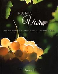 Hervé Fabre et Jean-Richard Fernand - Nectars du Var.