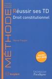 Hervé Faupin - Réussir des TD Droit constitutionnel.