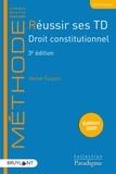 Hervé Faupin - Réussir ses TD Droit constitutionnel.