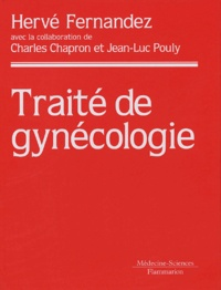 Hervé Fernandez - Traité de gynécologie.