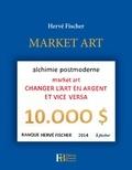 Hervé Fischer - Market art.