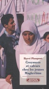Hervé Flanquart - Croyances et valeurs chez les jeunes Maghrébins.