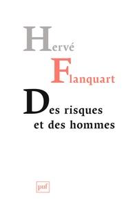 Hervé Flanquart - Des risques et des hommes.