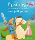 Hervé Florès et Anne Lanoë - Histoires de chevaliers à lire avec mon petit garçon.