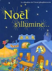 Hervé Florès - Noël s'illumine - Le calendrier de l'Avent phosphorescent.