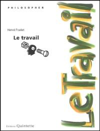 Trois leçons sur le travail - Hervé Fradet |