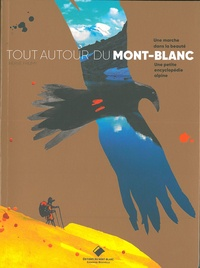 Hervé Frumy - Tout autour du Mont-Blanc - Une marche dans la beauté.