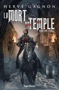 Ebook manuels gratuits téléchargement La Mort du Temple Tome 1 par Hervé Gagnon 9782755647242 DJVU