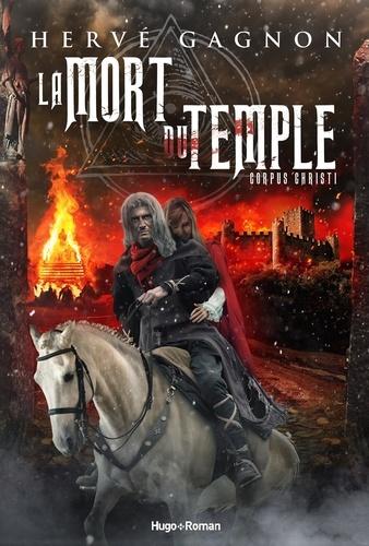 https://products-images.di-static.com/image/herve-gagnon-la-mort-du-temple-tome-2-corpus-christi/9782755685589-475x500-1.jpg