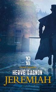 Hervé Gagnon - Une enquête de Joseph Laflamme  : Jeremiah.